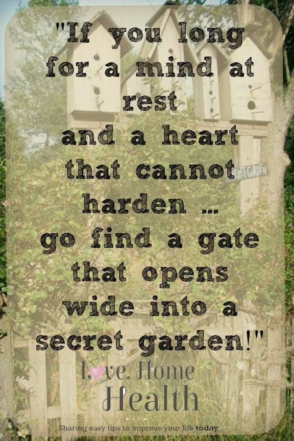 secret garden signs, if you long for a mind at rest  go find a gate that opens wide, Design ideen