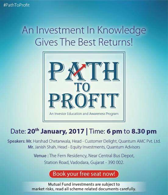 Path to Profit comes to Vadodara. Grab this opportunity to interact with our experts and clear your doubts about investing in mutual funds. To attend our investor education initiative and awareness program, book your free seat now! Visit https://goo.gl/vWhUWR #QuantumAMC #PathToProfit