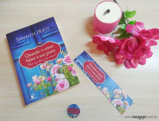 #Resenha: Quando o amor bater à sua porta (Samanta Holtz - Editora Arqueiro)