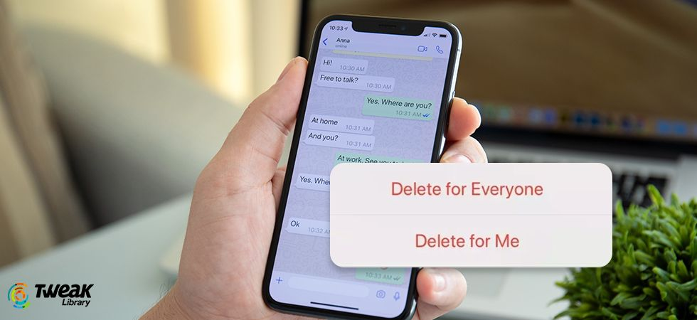Beware WhatsApp's Delete For Everyone Doesn't Work For