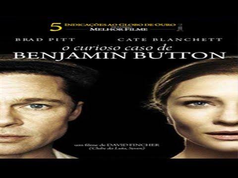 O Curioso Caso De Benjamin Button Filme Completo Dublado Pt Br