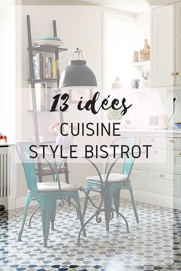 13 Idees A Copier Pour Une Cuisine Style Bistrot Cuisine