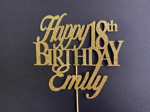 Any Number Custom Birthday Cake Topper 18th Cake Topper Etsy 18th Birthday Decorations Birthday Cake Toppers Happy Birthday Cake Topper