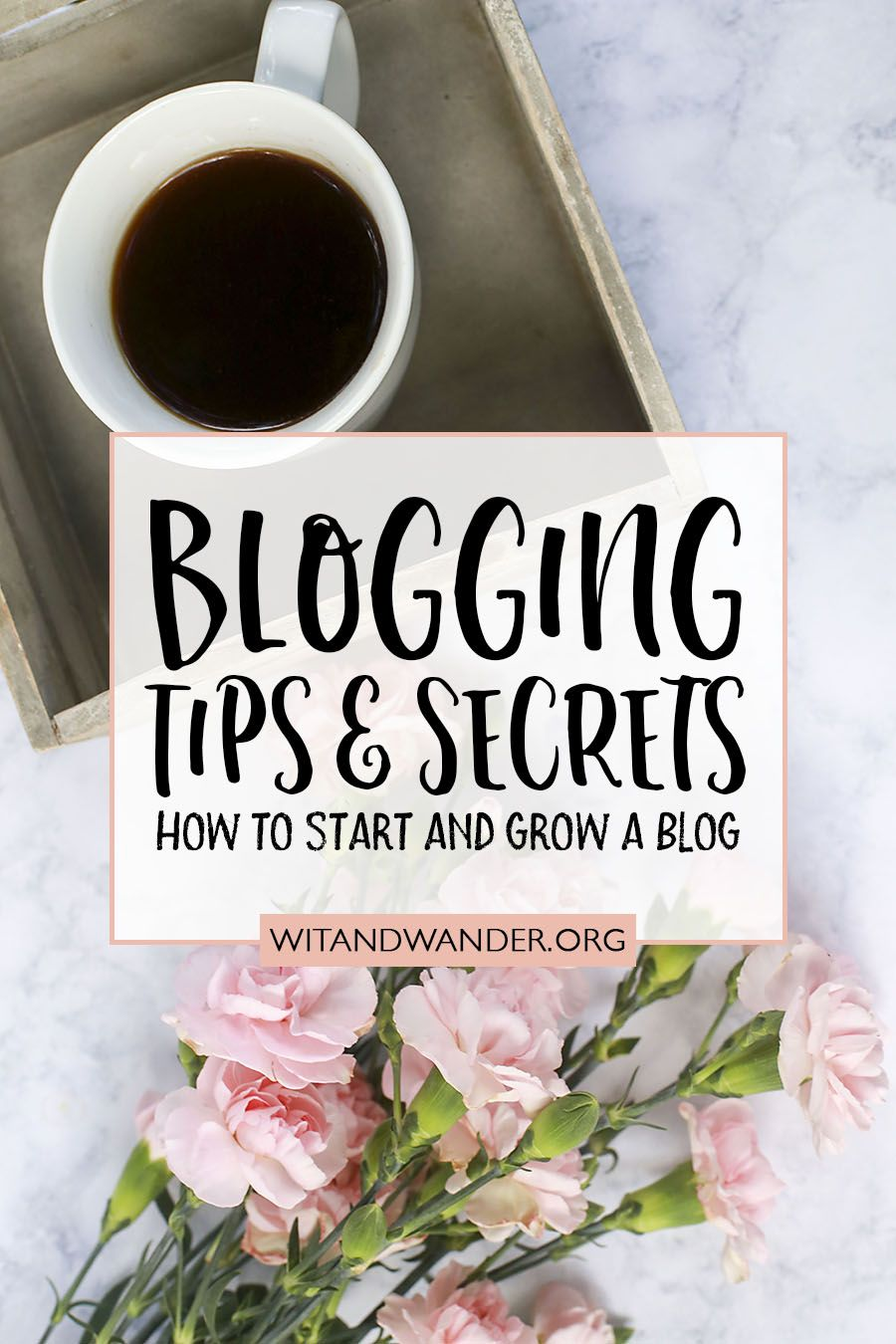 Blogging Tips & Secrets How to Start and Grow a Blog