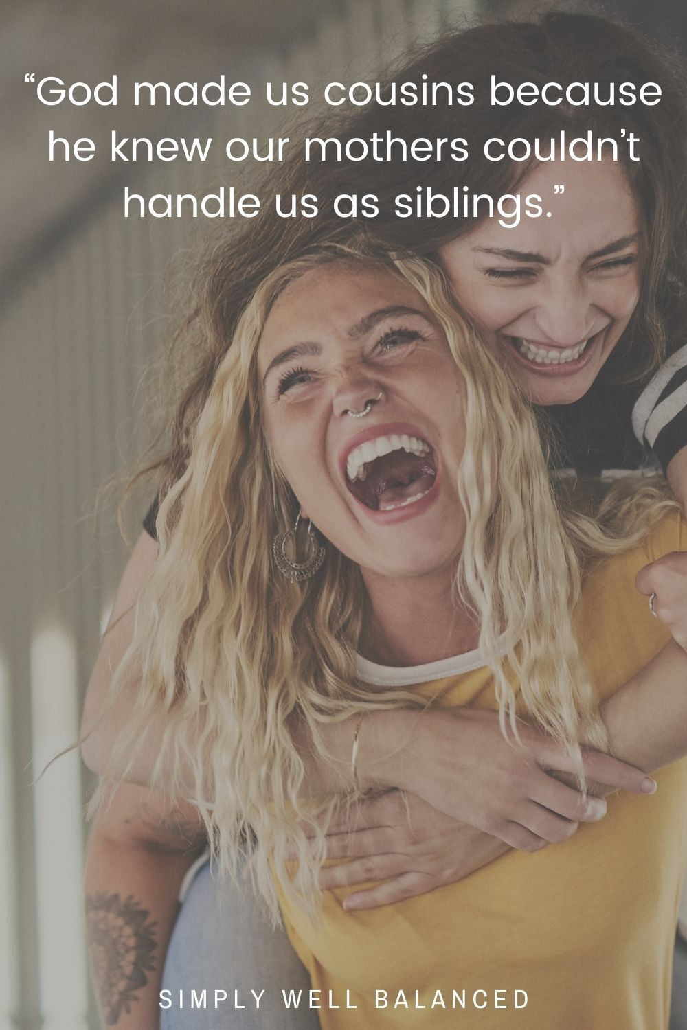 Funny Quotes for Close Cousins