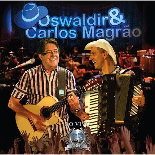 Oswaldir /Carlos Magrao - Ao Vivo 25 Anos