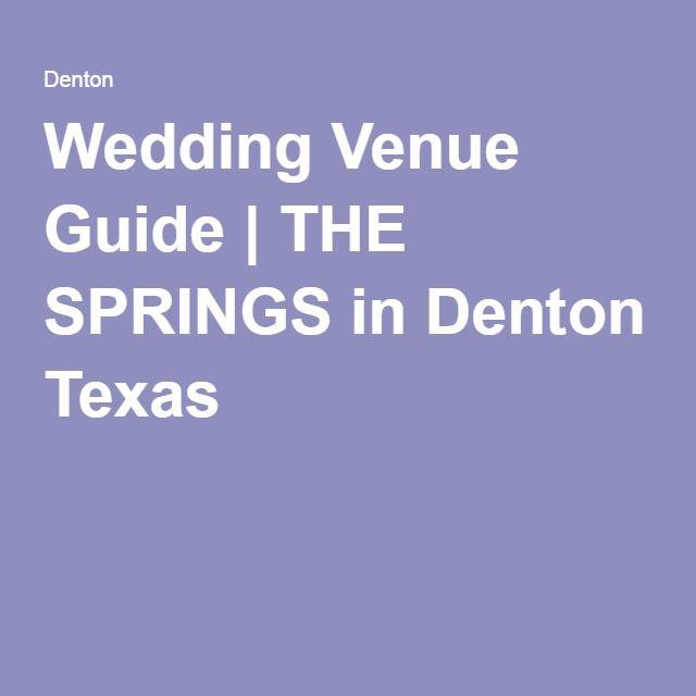 Wedding Venue Guide | THE SPRINGS in Denton Texas