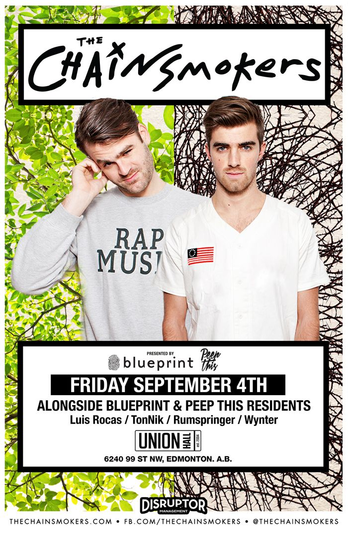 Friday september 4th the chainsmokers union hall september friday september 4th the chainsmokers union hall edm canada malvernweather Image collections