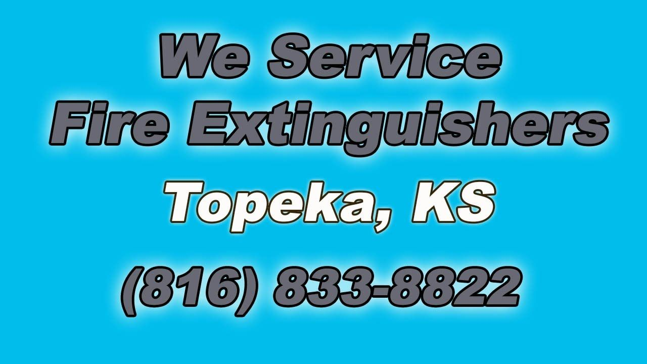 Fire extinguisher service near me topeka ks 816 8338822
