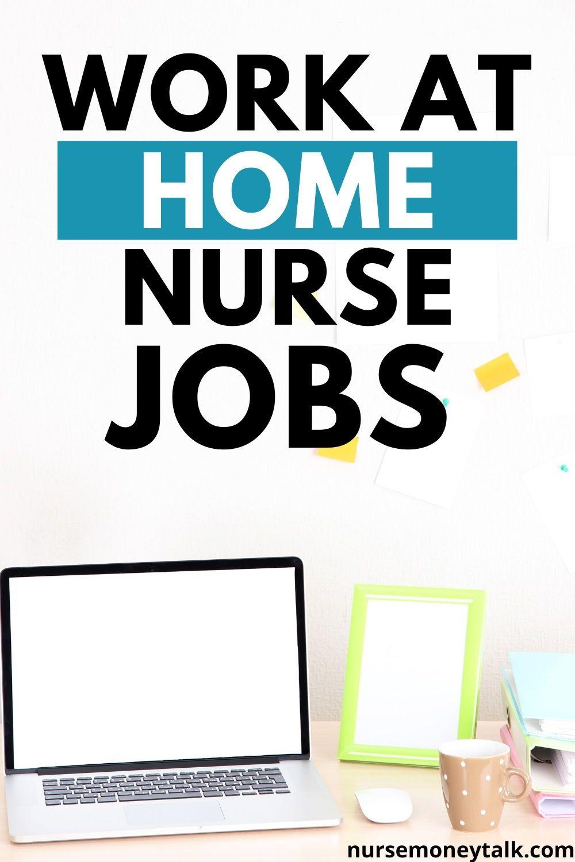 9 Best Work From Home Nursing Jobs in 2020 Nursing jobs