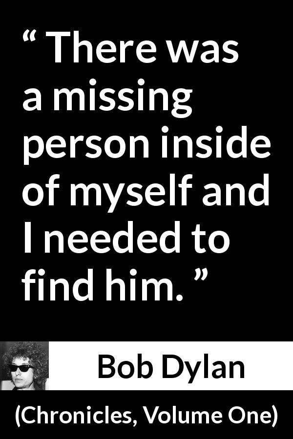 Bob Dylan - Chronicles, Volume One - There was a missing person - missing person picture