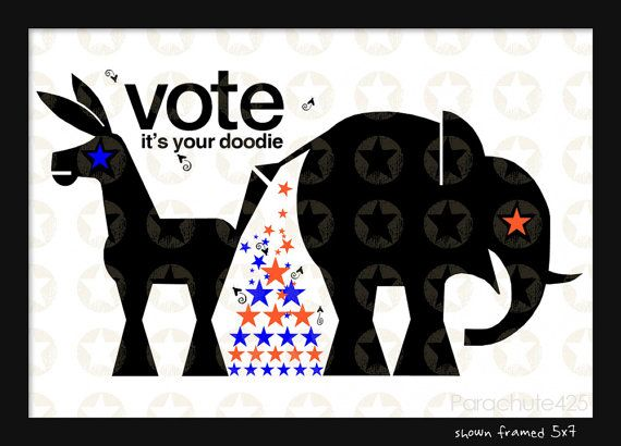 VOTE 5x7 print of humorous political comment by Parachute425, $9.50