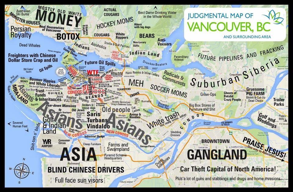 Judgemental map of Vancouver Maps Pinterest