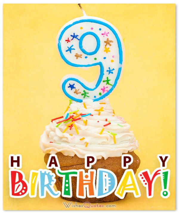 Happy 9 Birthday : happy, birthday, Happy, Birthday, Wishes, 9-Year-Old, Kids,, Quotes