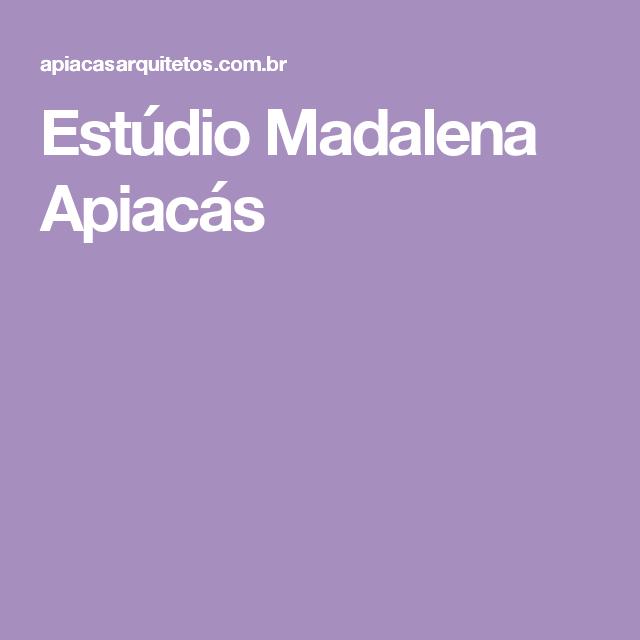 Estúdio Madalena Apiacás