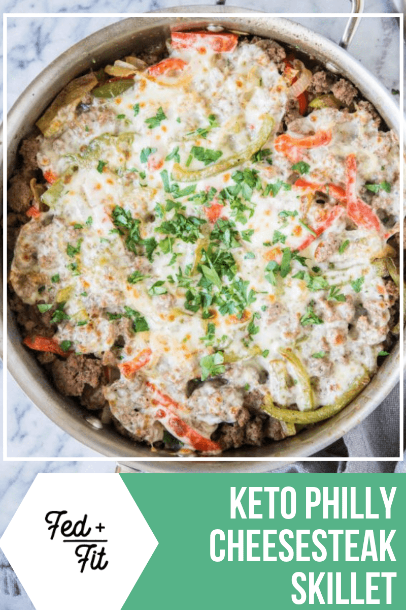 Keto Philly Cheesesteak Skillet An Easy One Pot Meal Fed Fit Recipe Philly Cheese Steak Easy One Pot Meals Real Food Dinner