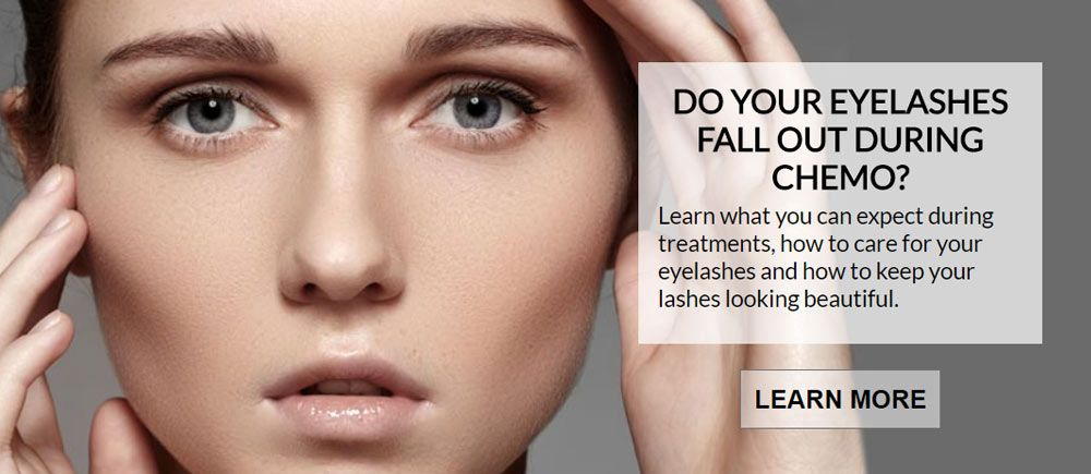 Do You Lose Your Eyelashes And Eyebrows During Chemo ...