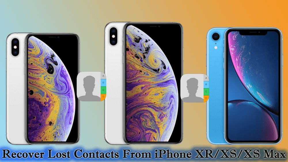 6 useful ways to recover lost contacts from iphone xrxs