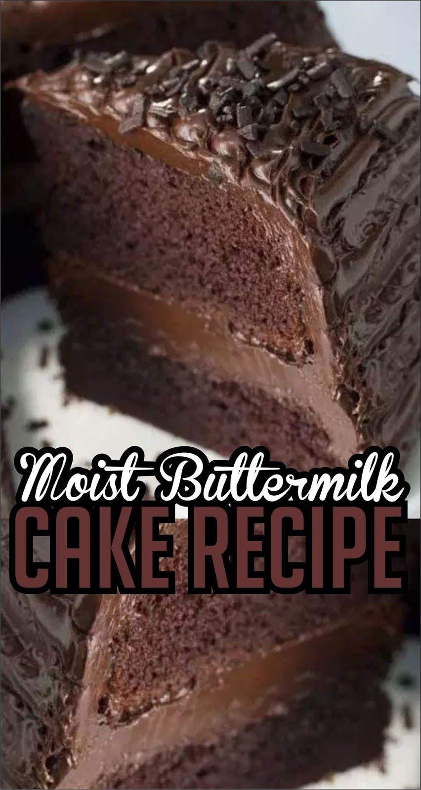 Moist Buttermilk Cake Recipe Yummy Recipes Buttermilk Cake Recipe Chocolate Cake Recipe Moist Moist Chocolate Fudge Cake Recipe