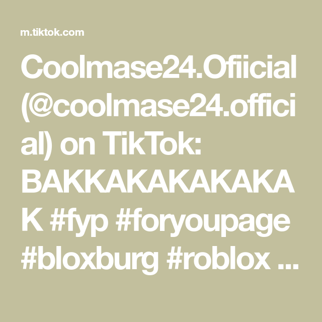 Coolmase24 Ofiicial Coolmase24 Official On Tiktok Bakkakakakakak Fyp Foryoupage Bloxburg Roblox Chicken Yearbook2020 Pov Yearbook Roblox Pov