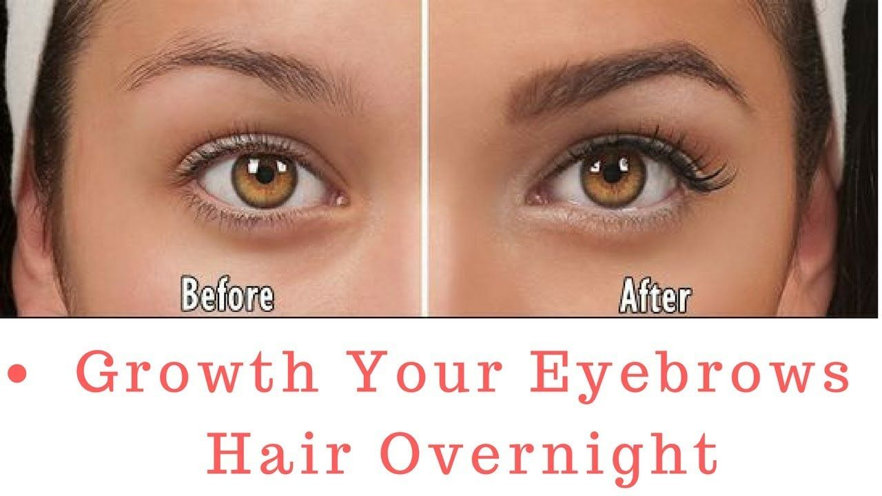 How To Make Eyebrows Grow Faster Overnight Eyebrows Growth Home