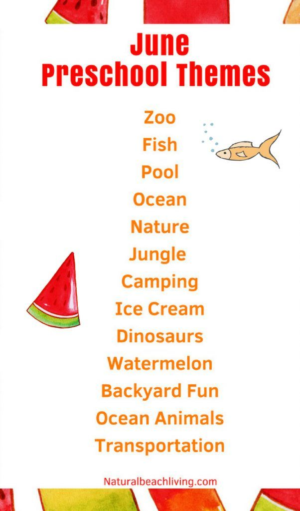 June Preschool Themes With Lesson Plans And Activities With