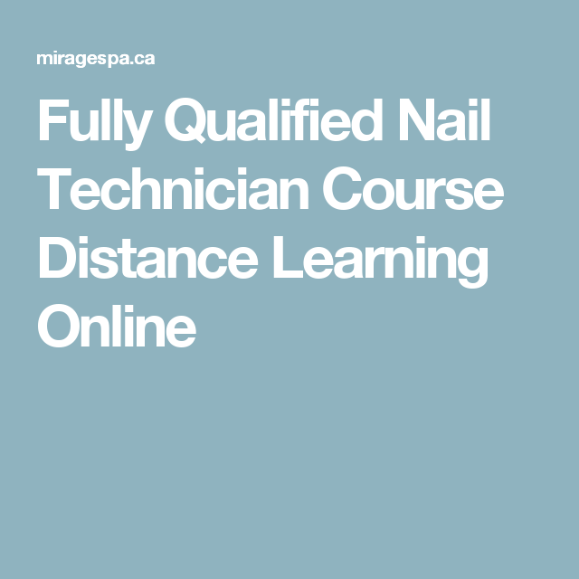 Fully Qualified Nail Technician Course Distance Learning Online ...