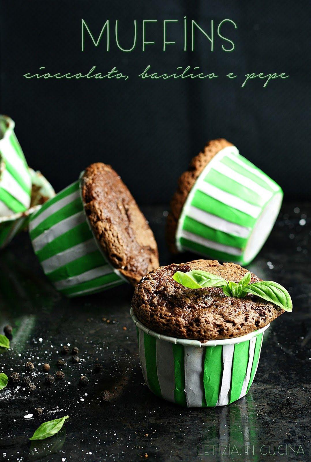 Letizia in Cucina: Muffins con cioccolato, basilico e pepe ...