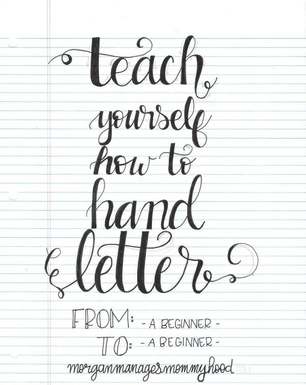 Teach Yourself How to Hand Letter - Morgan Manages Mommyhood