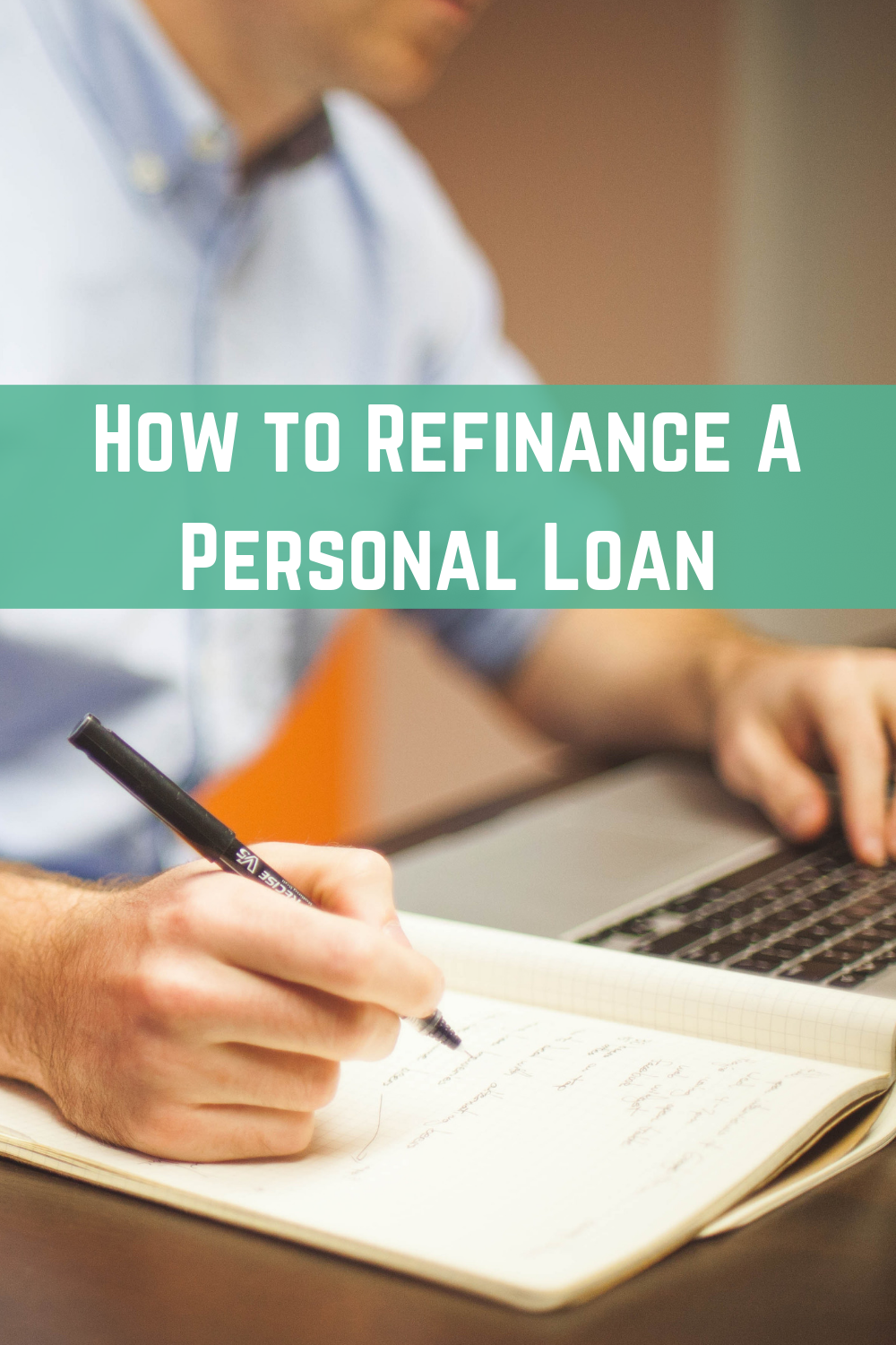 Learn How To Refinance A Personal Loan In 5 Easy Steps From This Helpful Article By Autogists Personal Loans Dorm Diy Person
