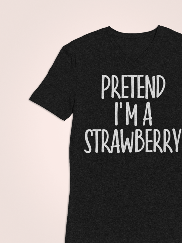 Pretend I'm Strawberry T-Shirt Easy Costume Gift #mamp;mcostumediy