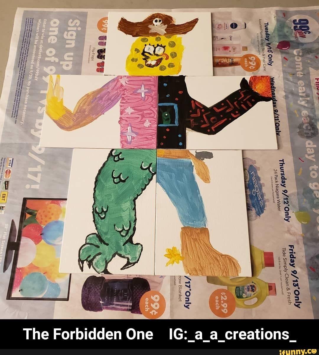 The Forbidden One Ig A A Creations Ifunny Funny Spongebob Memes Funny Instagram Memes Memes
