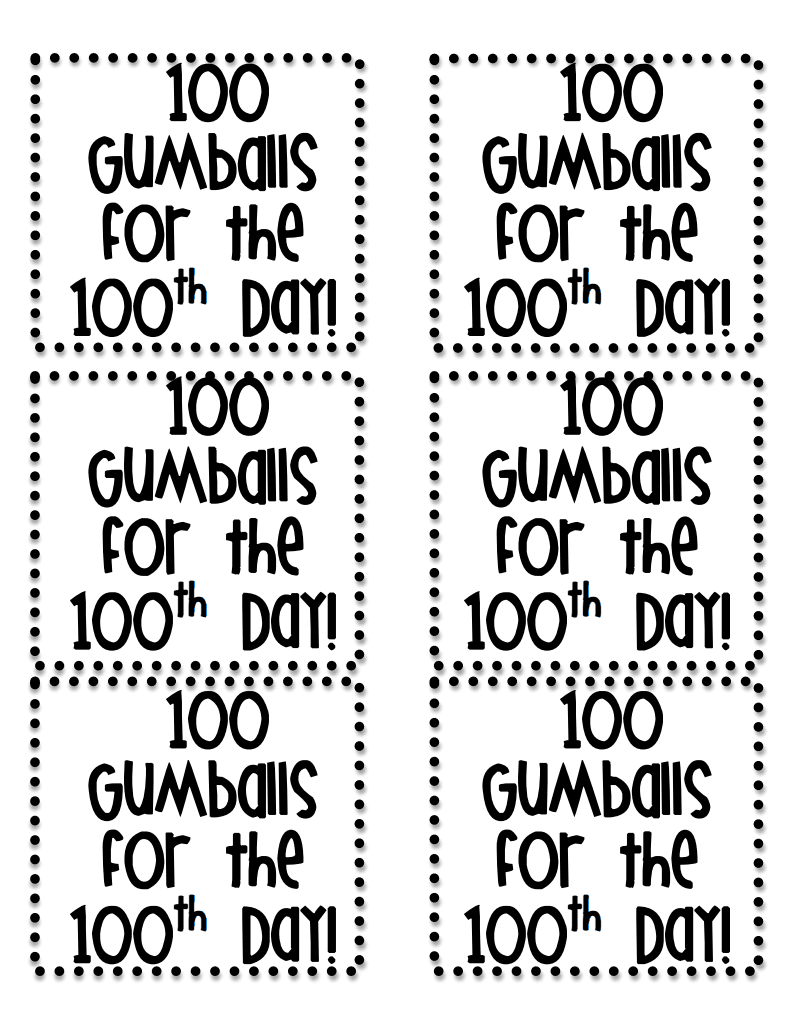 100th Day Gumball Machine Labels Pdf Google Drive 100 Day Of School Project 100 Days Of School 100th Day