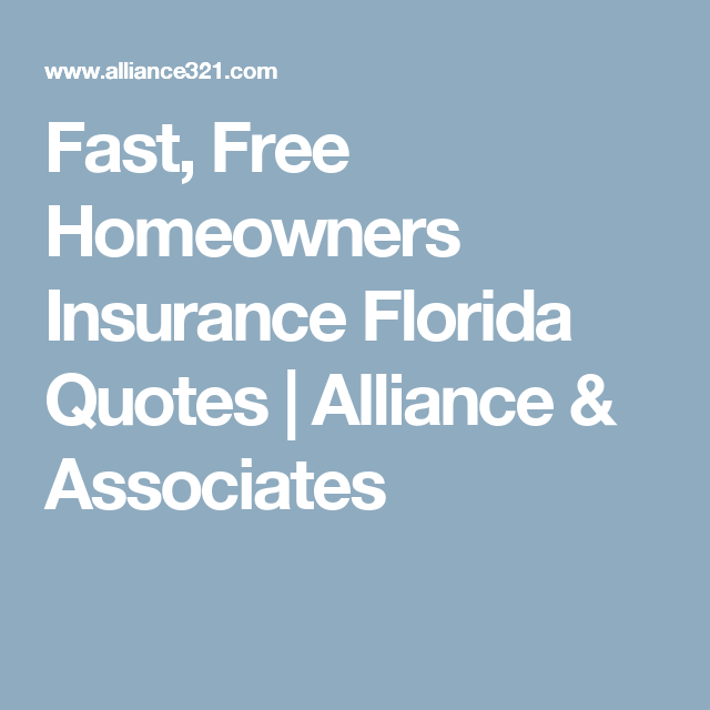 Fast Free Homeowners Insurance Florida Quotes Alliance
