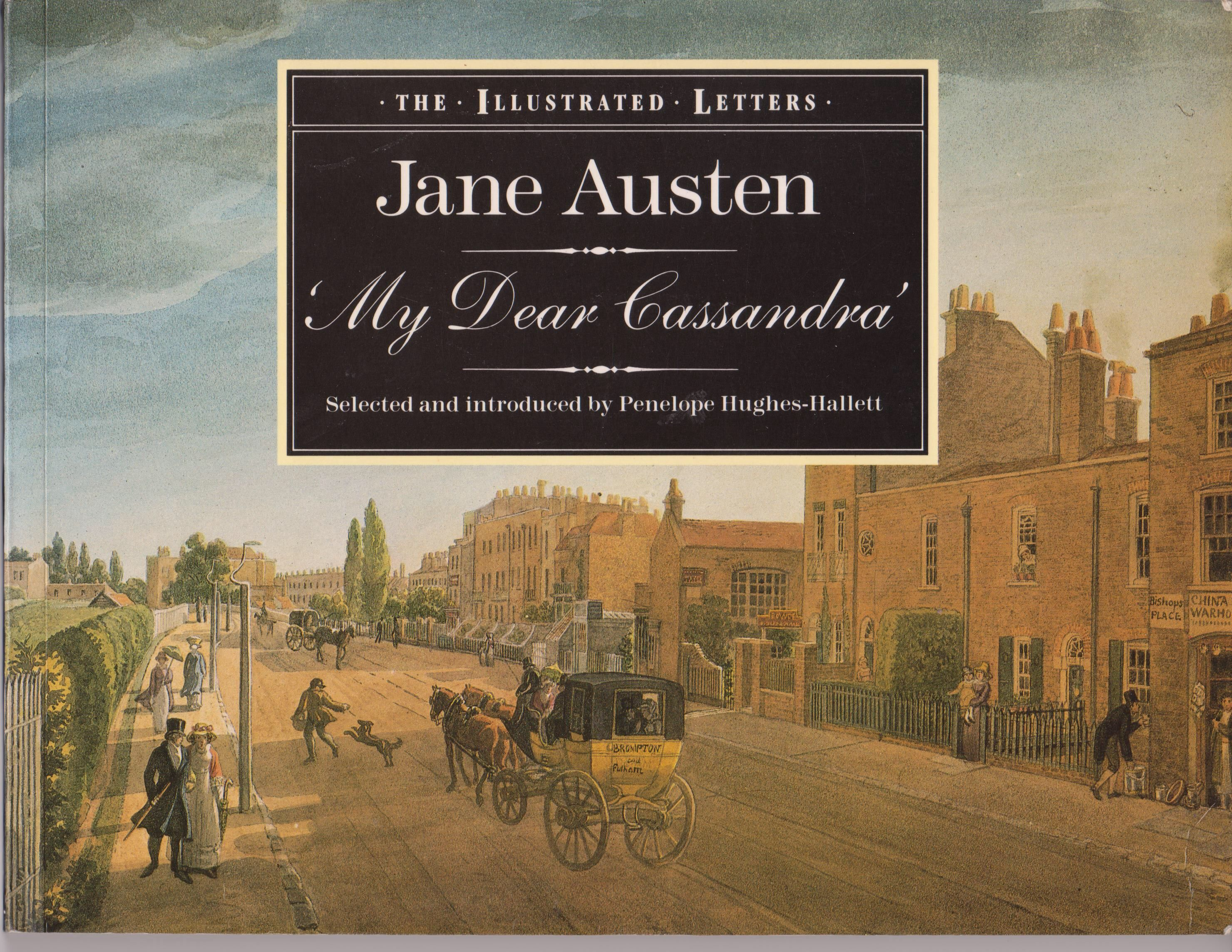 The Illustrated Letters Of Jane Austen By Penelope Hughes Hallet