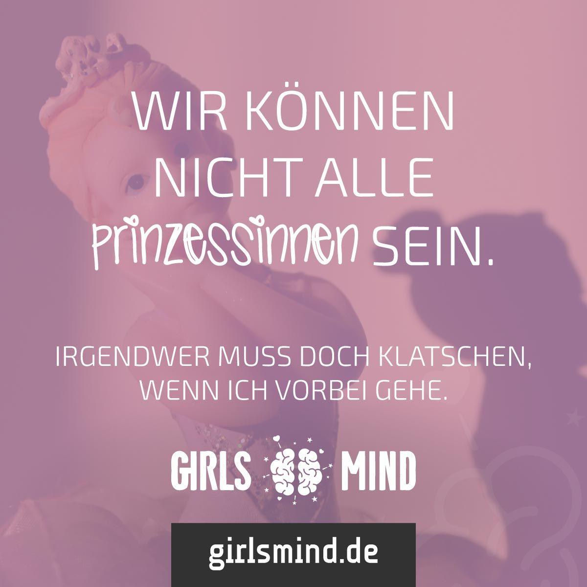 sprüche prinzessin Es kann nur eine geben ;) Mehr Sprüche auf: .girlsmind.de  sprüche prinzessin