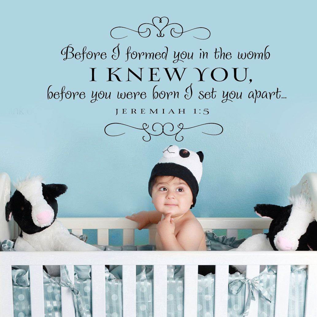 Before I formed you...Large New Vinyl Wall Decal Nursery Decor Sticker Lettering Art Design. $43.00, via Etsy.
