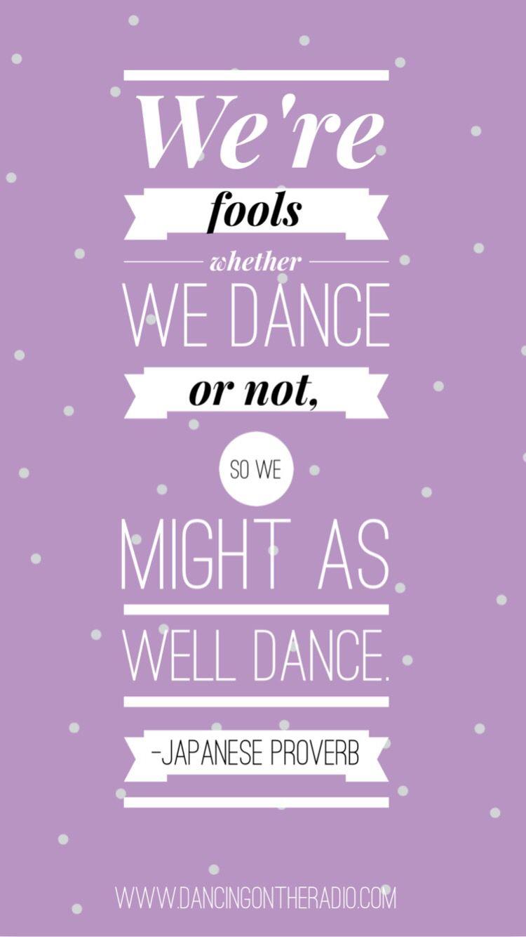 Wallpaper Dance Quotes : wallpaper, dance, quotes, Dance, Quotes,, Wallpaper,, Friday
