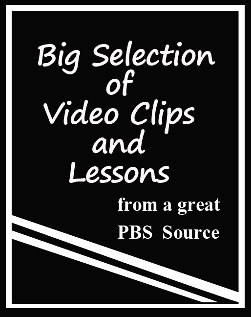 Free video clips and lessons from PBS, a great addition to your list of free resources, blog post from Classroom in the Middle