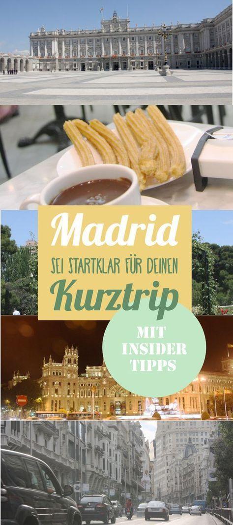 ✈ Madrid – Sehenswürdigkeiten, Must Sees und Insider Tipps!