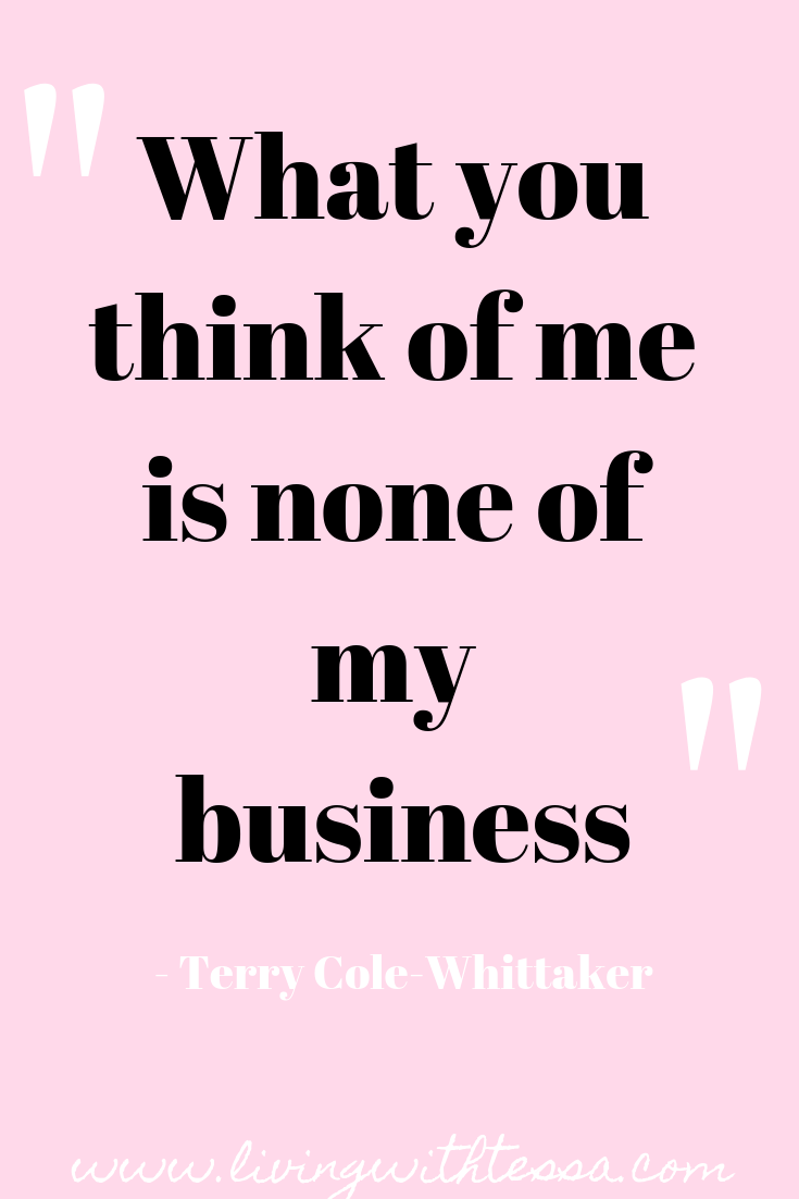 What You Think Of Me Is None Of My Business Terry Cole Whittaker