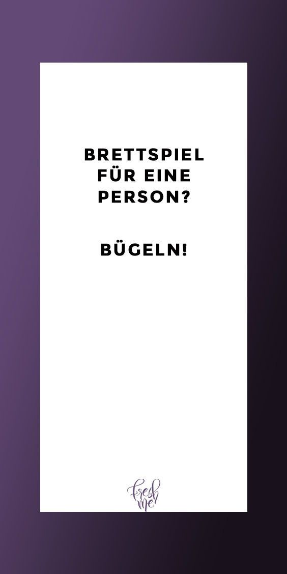 Photo of Funny sayings #funny #witzig #spruch board game for one person? Büge …