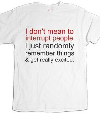 9c6c56b18 at least THIS T-shirt can here me out! | Funnies | Funny, Adhd ...