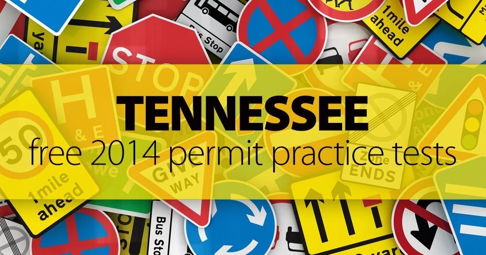 worried about your 2015 tennessee permit test? get ready with our