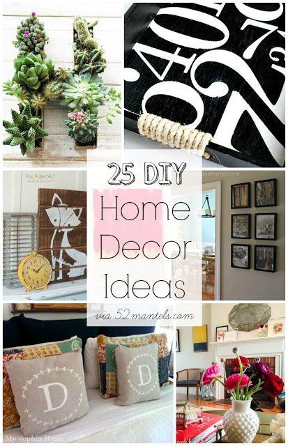 52 Mantels 25 Diy Home Decor Ideas Features Home Diy Diy Home Decor Diy Decor
