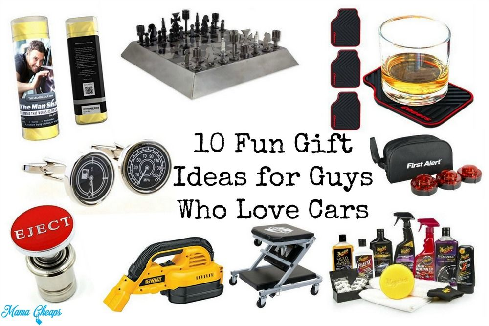10 Fun Gift Ideas For Guys Who Love Cars Mama Cheaps Best Gifts Mens Gifts Gifts