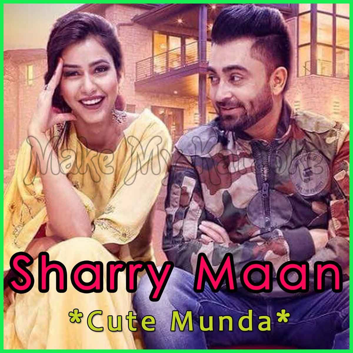 Cute Munda Video Karaoke With Lyrics Sharry Mann Video Karaoke Singer Learn Singing Karaoke