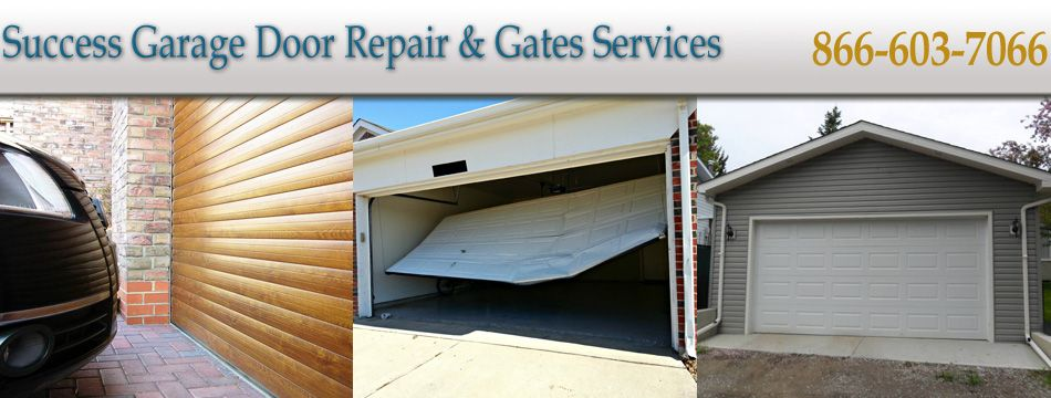 Success Garage Door Repair Gates Services Has Been Offering Cost
