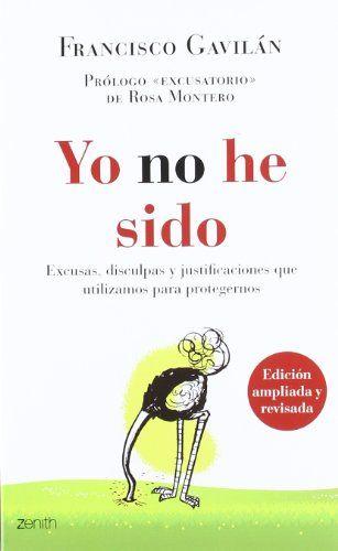 Yo no he sido: Excusas, disculpas y justificaciones que utilizamos para protegernos (Autoayuda y superación) de Francisco Gavilán http://www.amazon.es/dp/840810988X/ref=cm_sw_r_pi_dp_zWxSub1WTAC7P
