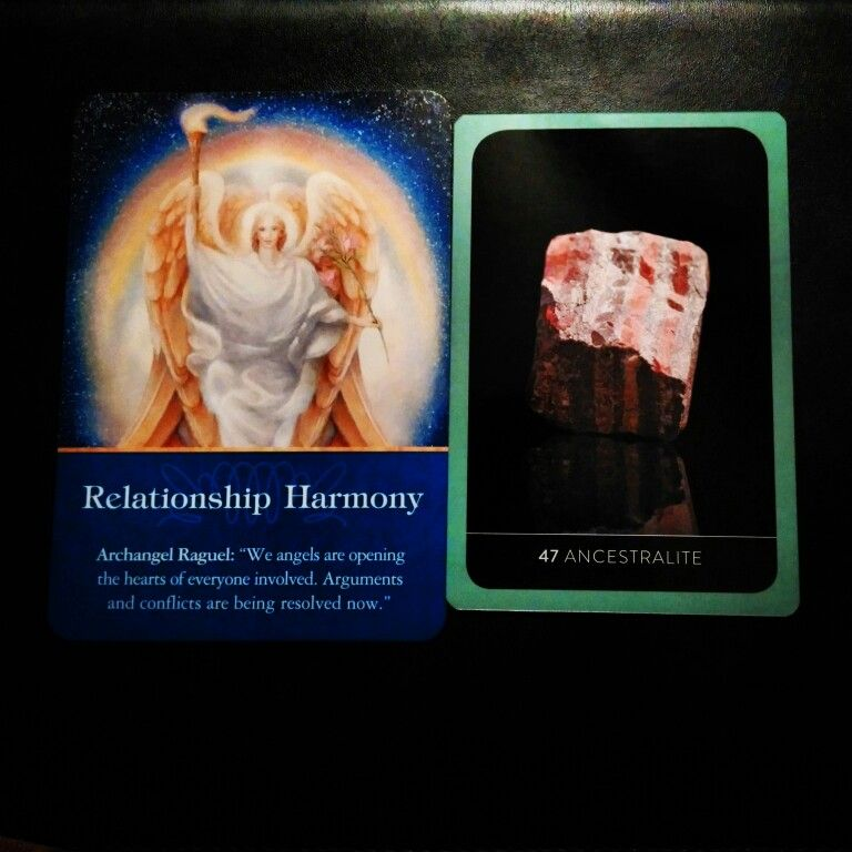 Relationship harmony. Healing and learning from the past. ~Relationship Harmony card from Archangel Oracle Cards by Doreen Virtue and Ancestralite card from The Crystal Wisdom Healing Oracle by Judy Hall~